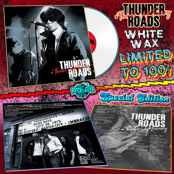 Thunderroads- Thunder City Burning LP ~SPECIAL EDITION WHITE WAX LTD TO 100!