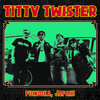 Titty Twister- Gimmie Some Noise LP ~SPECIAL EDITION:  SEA FOAM GREEN WAX + VINYL STICKER!