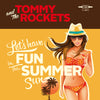"Tommy And The Rockets- Let's Have Fun 7"" ~RARE RED WAX LTD TO 125!"