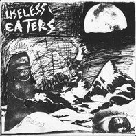 "Useless Eaters- Linear Movement 7"" ~COVER LTD TO 125 COPIES! - Goodbye Boozy - Dead Beat Records"