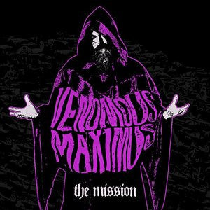 Venomous Maximus – The Mission LP ~300 MADE! - Cutthroat - Dead Beat Records
