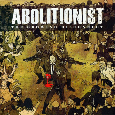 Abolitionist- The Growing Disconnect LP ~W/ 12 PAGE BOOKLET! - Lost Cat - Dead Beat Records