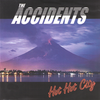 "The Accidents- Hot Hot City 7"" ~COCKSPARRER!"