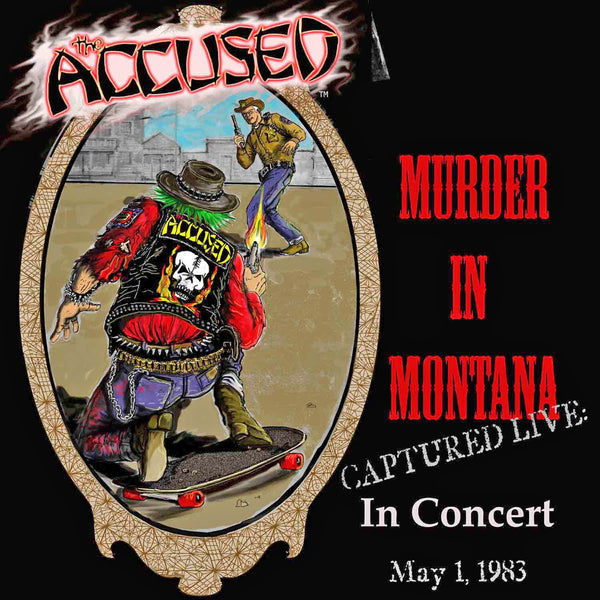 The Accüsed- Jeff Ament Presents Murder In Montana Captured Live In 1983 LP
