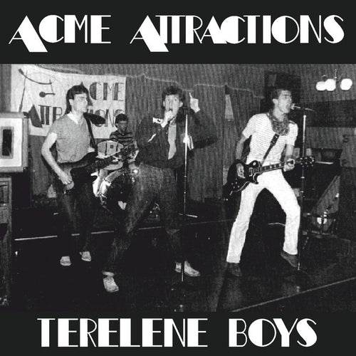 Acme Attractions- Terelene Boys CD ~REISSUE / RARE 1977 - '81 RECORDINGS!