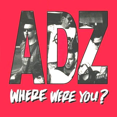 Adz- Where Were You? LP ~REISSUE! - Gummopunx - Dead Beat Records