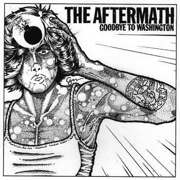 "The Aftermath - Goodbye To Washington  7"" - Grave Mistake - Dead Beat Records"