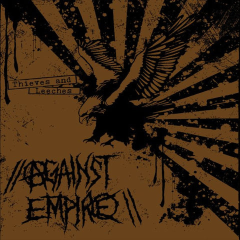 Against Empire- Thieves And Leeches LP - Profane Existence - Dead Beat Records