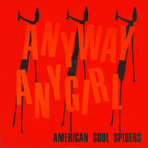 "American Soul Spiders- Anyway Any Girl 7"" ~PRE TEENGENERATE! - Get Hip - Dead Beat Records"