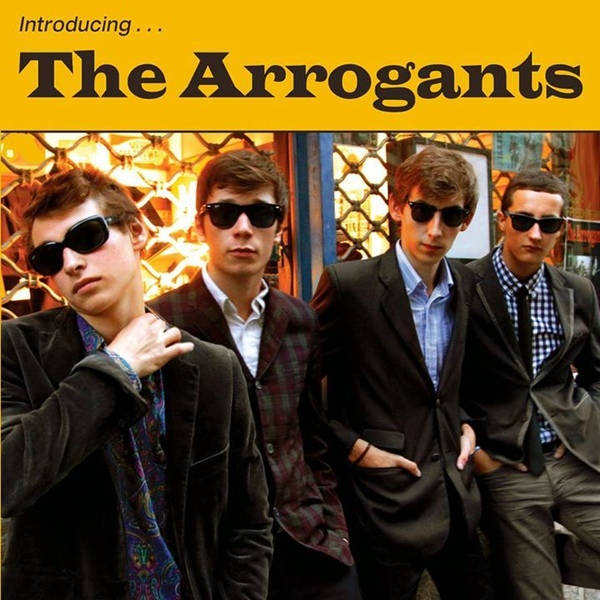 "The Arrogants- Introducing 7"" ~MAKERS!"
