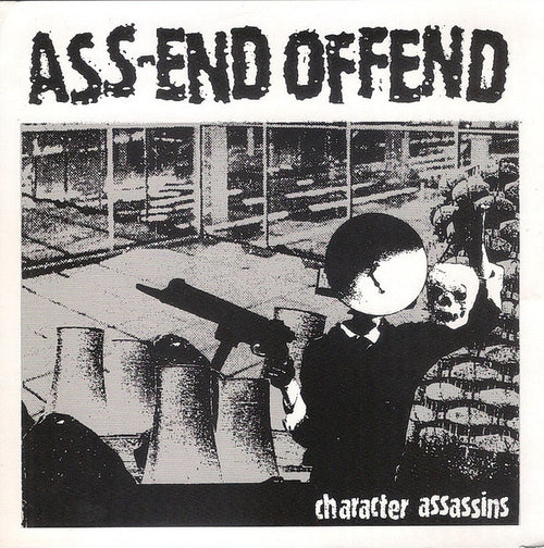 Ass-End Offend- Character Assassins LP - Wantage - Dead Beat Records