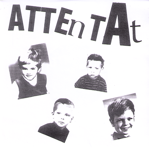 "Attentat- Ge Fan I Mej 7"" ~REISSUE!"