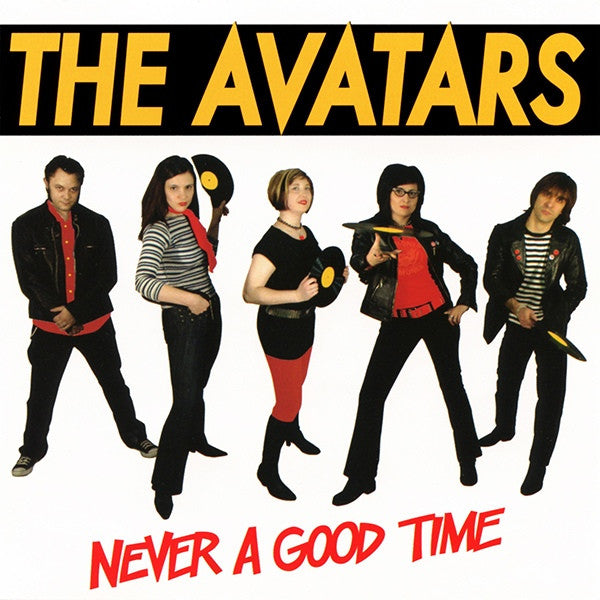 THE AVATARS- Never A Good Time LP - No Fun - Dead Beat Records