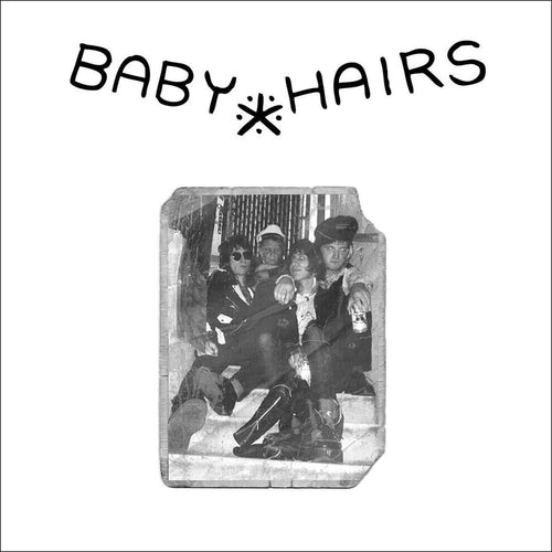 "Baby Hairs- S/T 7"" ~WEAKLINGS!"