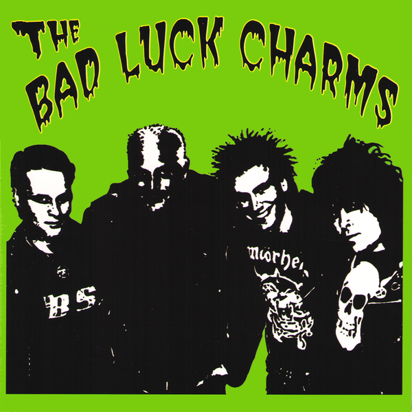 "Bad Luck Charms- Rich Girl 7"" ~W/ KERRY OF US BOMBS!"