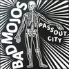 "Bad Mojos- Passout City 10"" ~RARE ACETATE COVER LTD TO 100!"