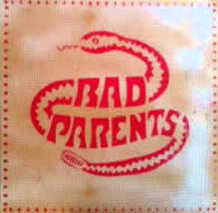 BAD PARENTS- 'S/T' LP - Order Of The Fly - Dead Beat Records