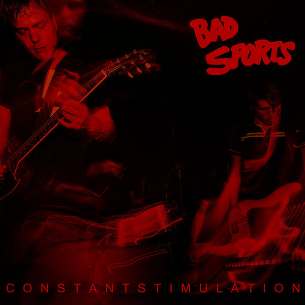 Bad Sports- Constant Stimulation LP ~RARE RED WAX LTD TO 200 / EX RADIOACTIVITY!