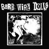 "Barb Wire Dolls- Devil's Full Moon 7"" ~LTD TO 150 ON GHOST HIGHWAY RECORDINGS!"