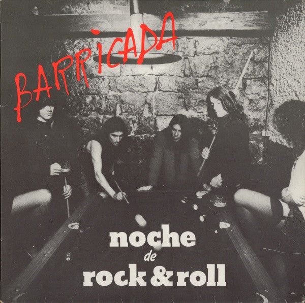 BARRICADA- Noche De Rock & Roll LP ~REISSUE! - Oihuka - Dead Beat Records