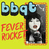 "BBQT- Fever Rocket 7"" ~SLADE / KILLER!"
