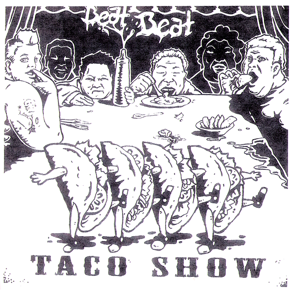 "Beat Beat- Taco Show 7"" ~RARE RED WAX / THE DIRTYS!"