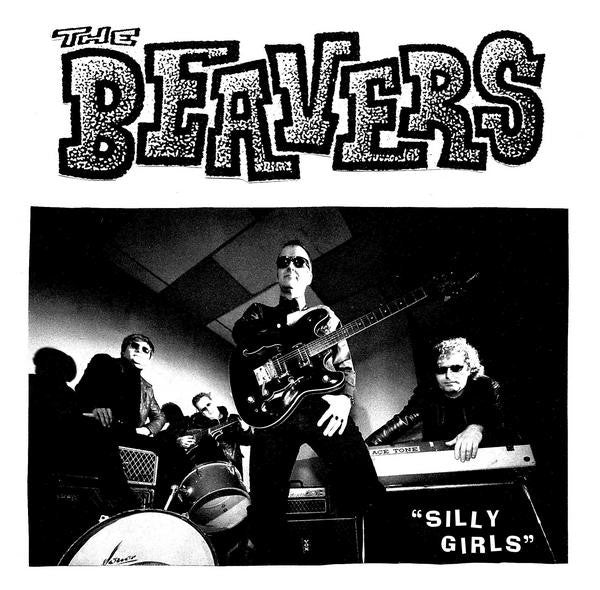 "THE BEAVERS- Silly Girl 7"" - Frantic City - Dead Beat Records"
