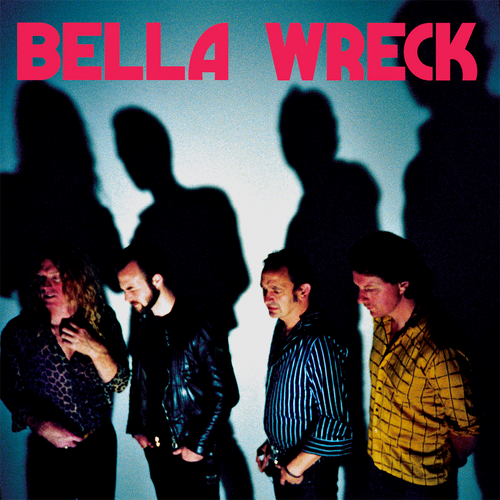 Bella Wreck- S/T LP + CD COMBO ~HEARTBREAKERS!