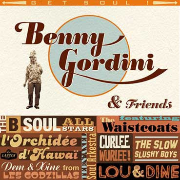 Benny Gordini & Friends- Get Soul LP - Larsen - Dead Beat Records