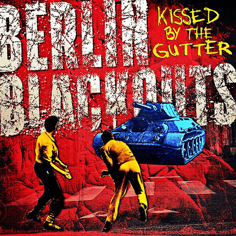 Berlin Blackouts- Kissed By The Gutter LP ~EX RADIO DEAD ONES!