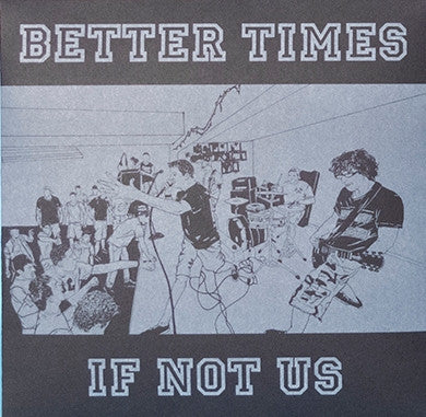 "BETTER TIMES- If Not Us 7"" ~EX IMPACT! - State Of Mind - Dead Beat Records"