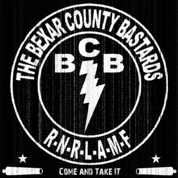 Bexar County Bastards – Come And Take It  LP - Cutthroat - Dead Beat Records