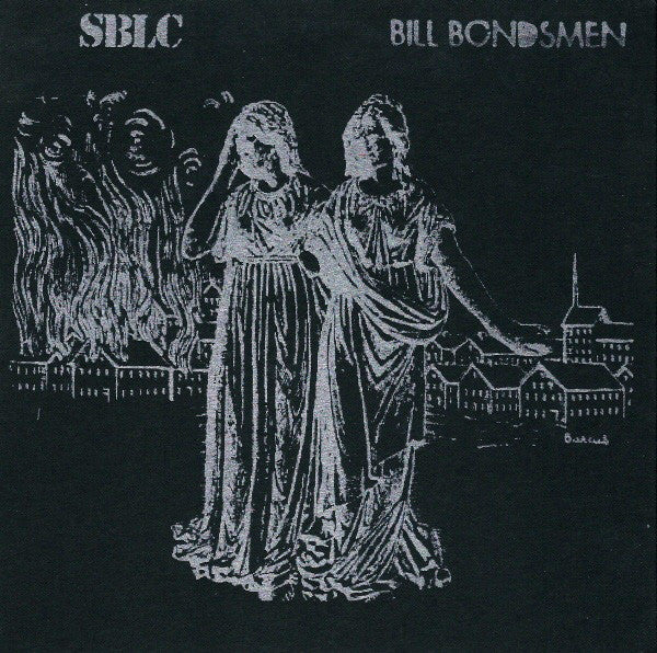 "Bill Bondsmen/SBLC- Split 7"" ~W/ WAX SEALED COVERS! - Rust On The Blade - Dead Beat Records - 1"