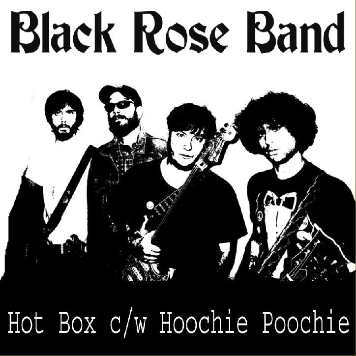 "Black Rose Band- Hot Box 7"" - Contaminated - Dead Beat Records"