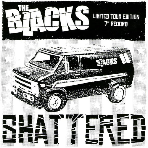 "The Blacks- Shattered 7"" ~EX DIXIE BUZZARDS / LOCOMOTIONS!"