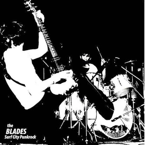 Blades- Surf City Punk Rock LP ~1979/1980 DEMO!