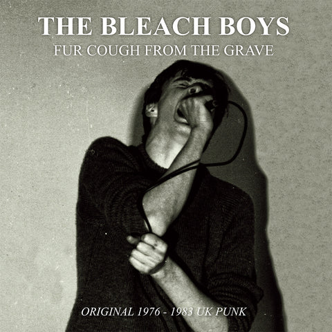 Bleach Boys- Fur Cough From The Grave LP ~REISSUE!
