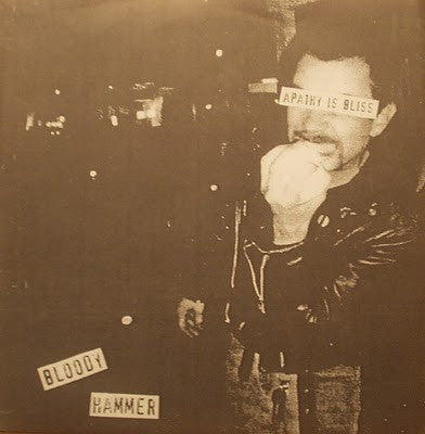 "Bloody Hammer- Apathy Is Bliss 7"" > SECRET PROSTITUTES - Cutthroat - Dead Beat Records"
