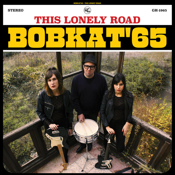 Bobkat 65- This Lonely Road LP ~LTD TO 200 BLACK WAX!