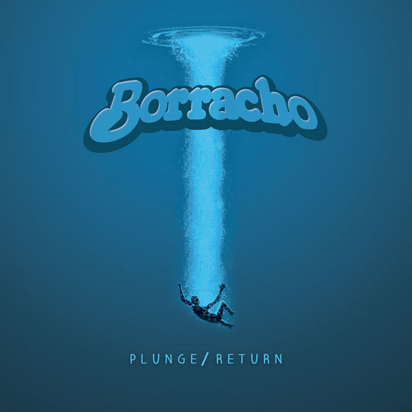 "Borracho- Plunge/Return 10"" ~WHITE / BLUE / CLEAR WAX!"