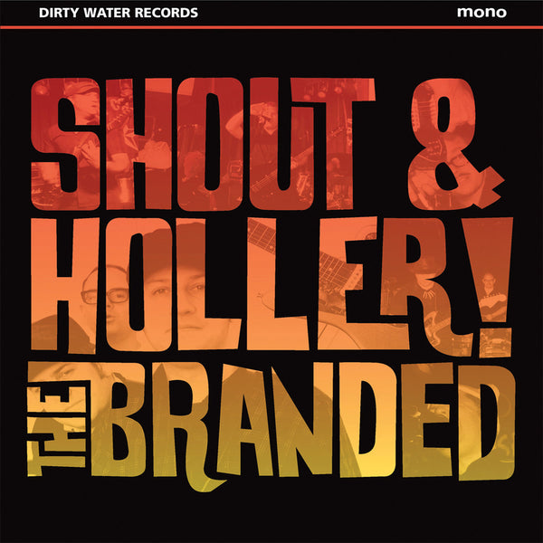 Branded- Shout & Holler CD ~COUNT FIVE!