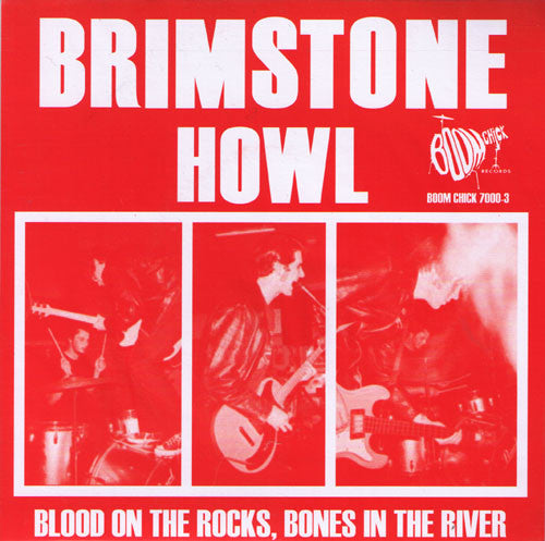 "Brimstone Howl- Blood On The Rocks 7"" > RARE RED WAX!! - Boom Chick - Dead Beat Records"