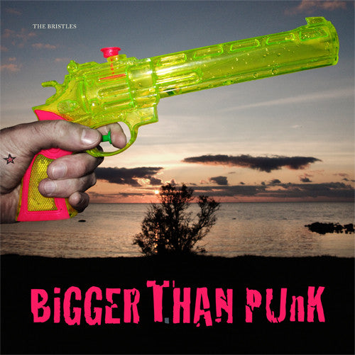The Bristles- Bigger Than Punk LP - Turist - Dead Beat Records