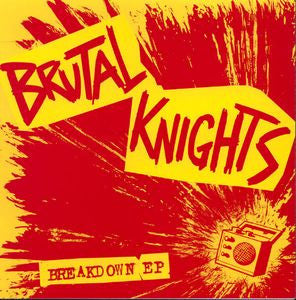 "BRUTAL KNIGHT - Breakdown 7"" - Perpetrator - Dead Beat Records"
