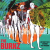 "The Burnz- S/T 10"" ~VERY RARE TEST PRESSING COVER EDITION!"