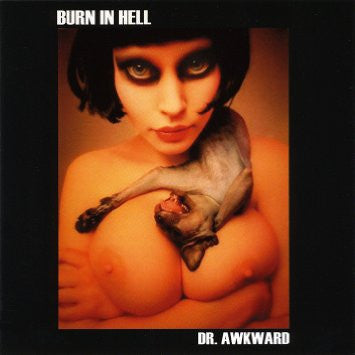 Burn In Hell- Dr Awkward LP ~GATEFOLD COVER! - Beast - Dead Beat Records