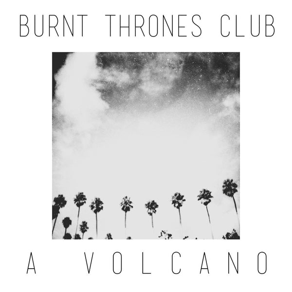 "Burnt Thrones Club/A Volcano- Split 7"" ~REATARDS! - Hovercraft - Dead Beat Records"