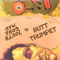 Butt Trumpet/Youth Gone Mad- Split LP - Get Back - Dead Beat Records