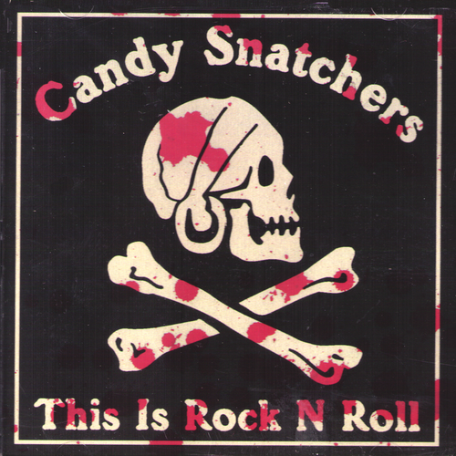 Candy Snatchers / Cheap Dates - Split CD ~REISSUE!