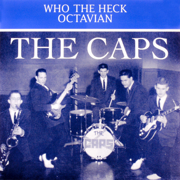 "The Caps- Who The Heck 7"" ~REISSUE!"